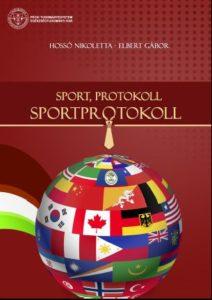 Hossó Nikoletta – Elbert Gábor: Sport, Protokoll, Sportprotokoll