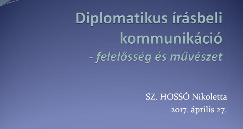 Diplomatikus levelezés: felelősség és művészet